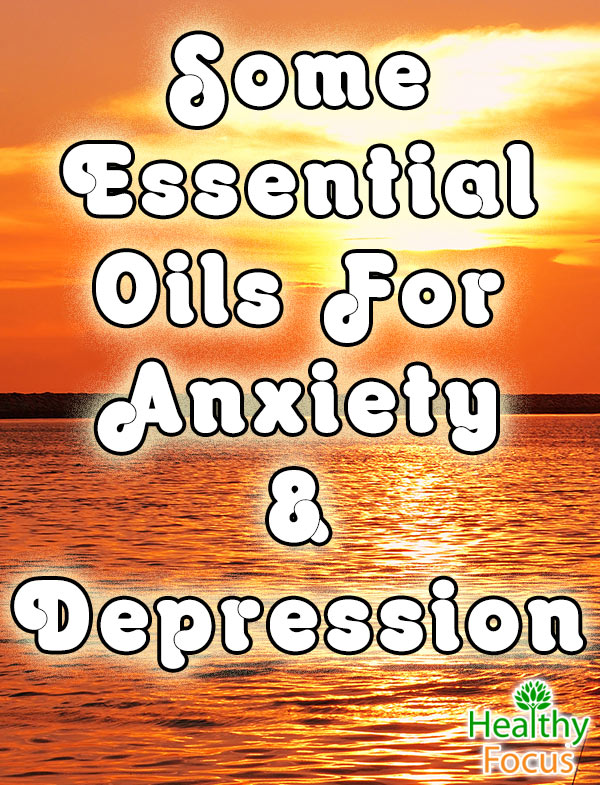 mig-Some-Essential-Oils-For-Anxiety-&-Depression