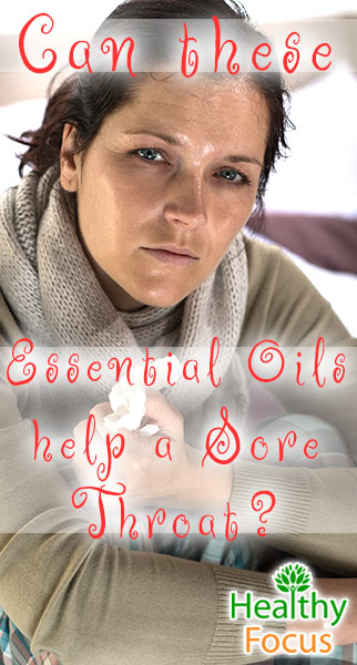mig-can-these-essential-oils-help-a-sore-throat