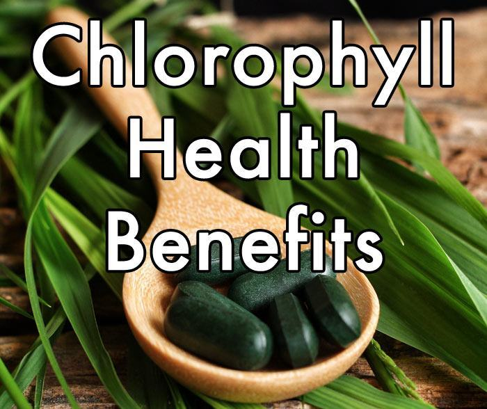 Chlorophyll Health Benefits