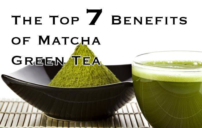 The Top 7 Benefits of Matcha Green Tea