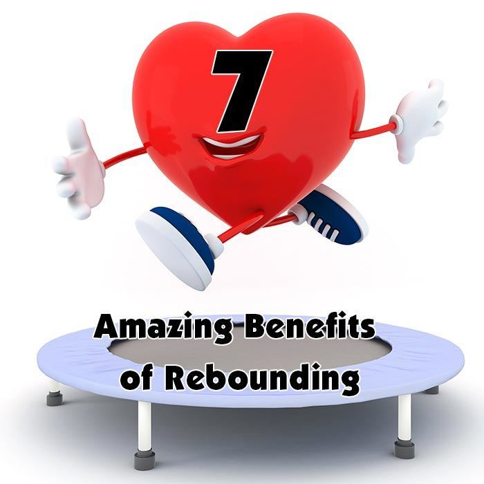 7 Amazing Benefits of Rebounding