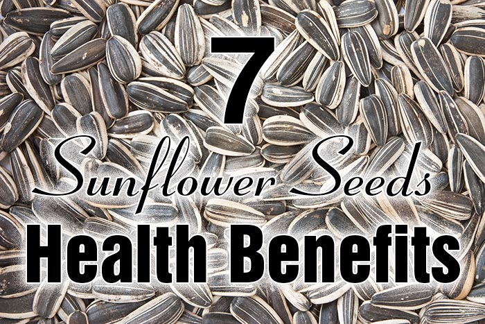 7 Sunflower Seeds Health Benefits