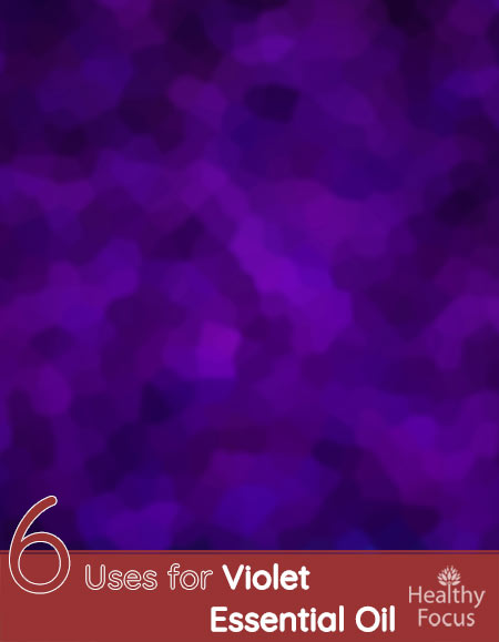 6 Uses for Violet Essential Oil