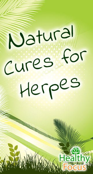 Natural Cure for Herpes - Healthy Focus