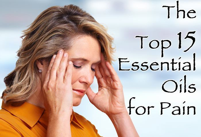 The Top 15 Essential Oils for Pain