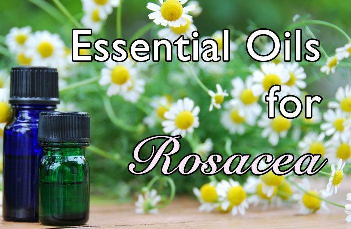 Rosacea Natural Treatment Essential Oils