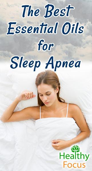 The Best Essential Oils for Sleep Apnea