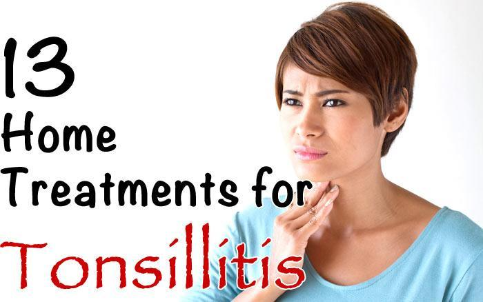 13 Home Treatments for Tonsillitis