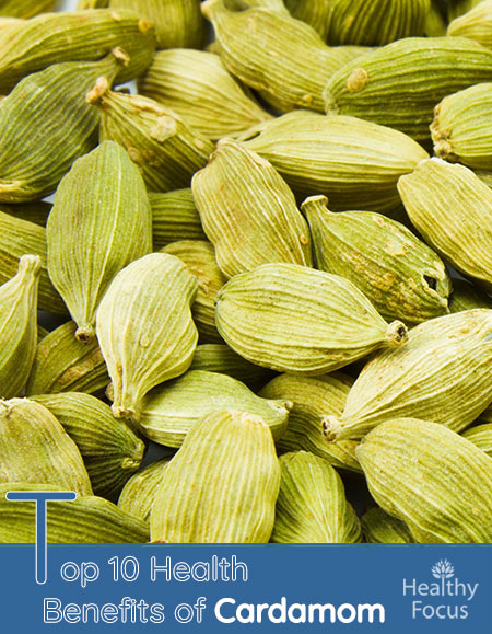 Top 10 Health Benefits of Cardamom