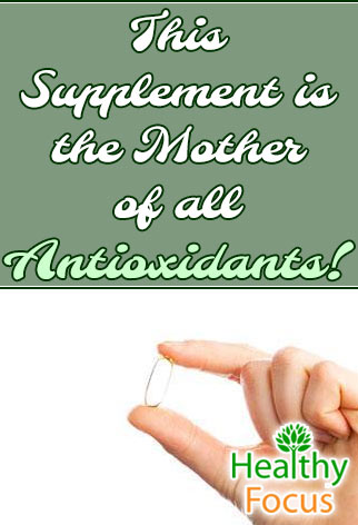 mig-this-supplement-is-the-mother-of-all-the-antioxidants