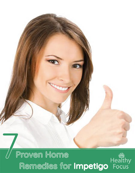 7 Proven Home Remedies for Impetigo