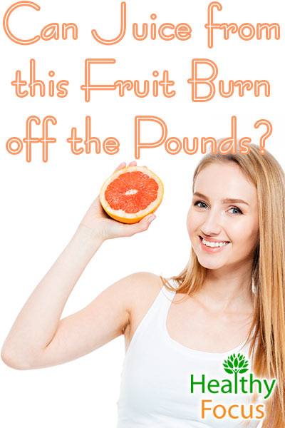 mig-can-juice-from-this-fruit-burn-off-the-pounds