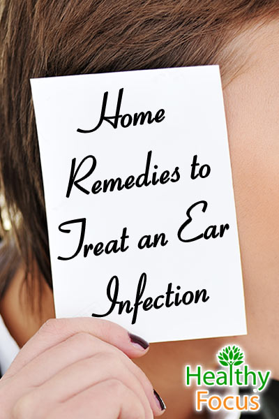 mig-home-remedies-to-treat-an-ear-infection