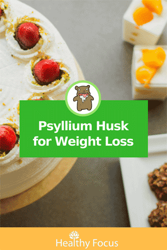Psyllium Husk for Weight Loss