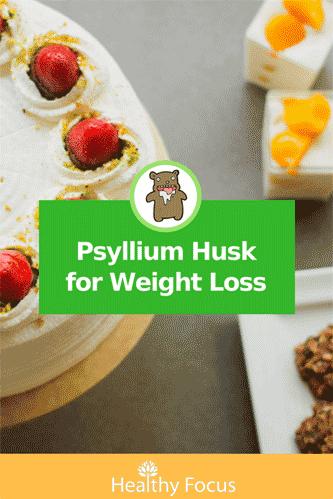 Psyllium Husk for Weight Loss