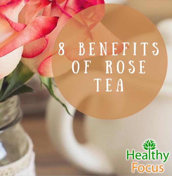 9 Benefits of Rose Tea - Healthy Focus