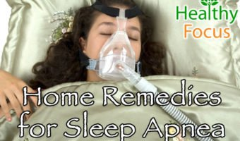 Top 10 Home Remedies for Sleep Apnea