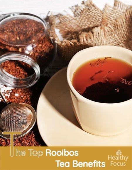The Top Rooibos Tea Benefits
