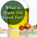 What is Argan Oil Good For?