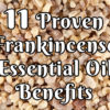 11 Proven Frankincense Essential Oil Benefits