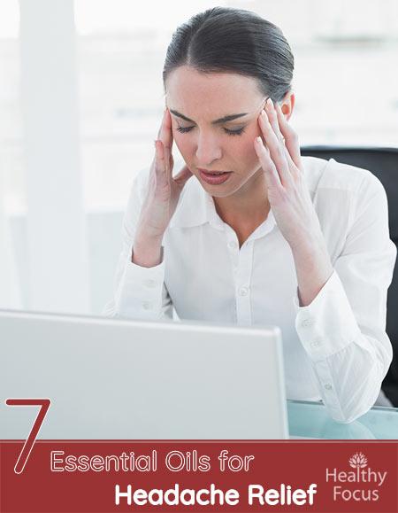 7 Essential Oils for Headache Relief