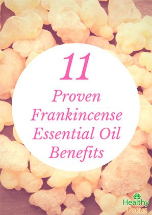 11 Proven Frankincense Essential Oil Benefits