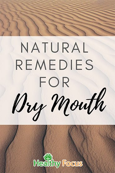 Natural Remedies for Dry Mouth