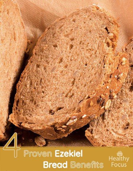 4 Proven Ezekiel Bread Benefits