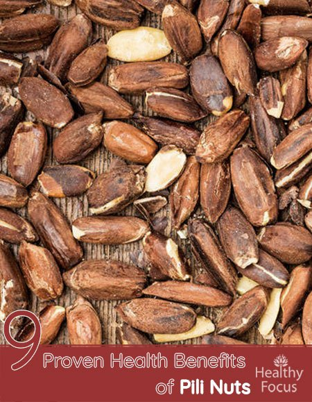 9 Proven Health Benefits of Pili Nuts