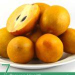 7 Proven Health Benefits of Sapodilla