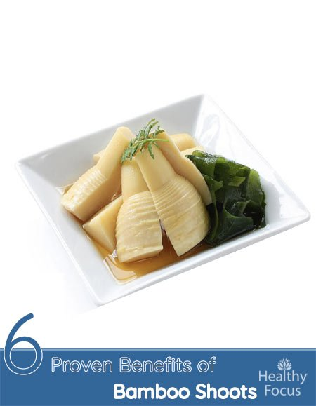 6 Proven Benefits of Bamboo Shoots