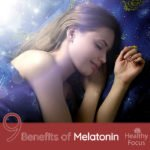 9 Science Backed Benefits of Melatonin-Its Not Just for Sleep!