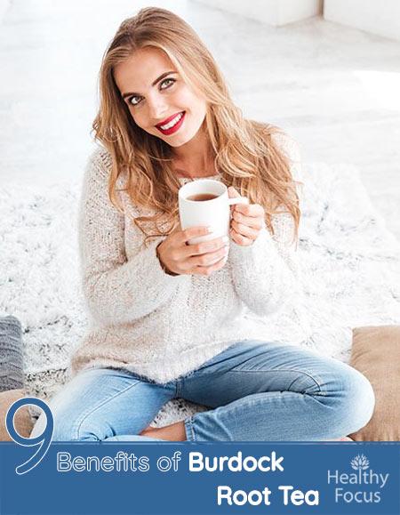 9 Benefits of Burdock Root Tea
