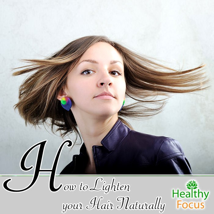 How To Lighten Your Hair Naturally Healthy Focus