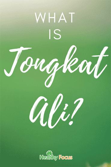 5 Science Backed Benefits of Tongkat Ali