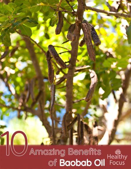 10 Amazing Benefits of Baobab Oil