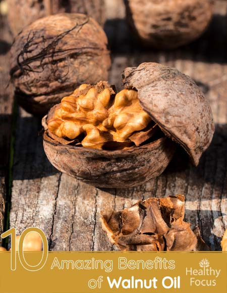 10 Amazing Benefits of Walnut Oil