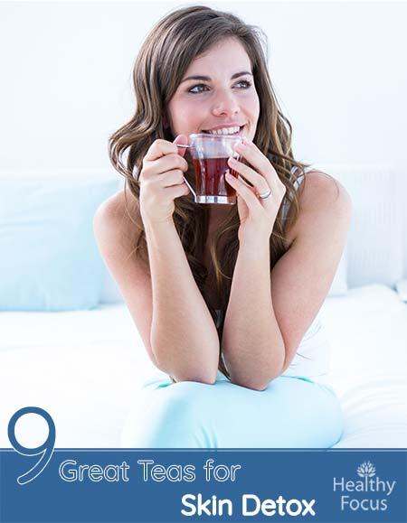 9 Great Teas for Skin Detox