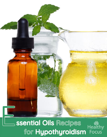Essential Oils and Essential Oil Recipes for Hypothyroidism