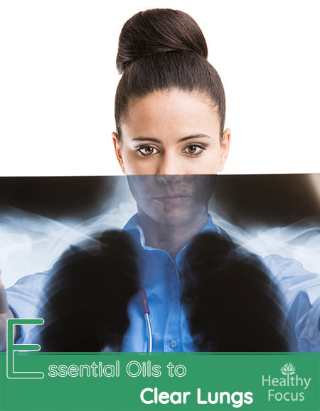 Essential Oils for Clearing the Lungs